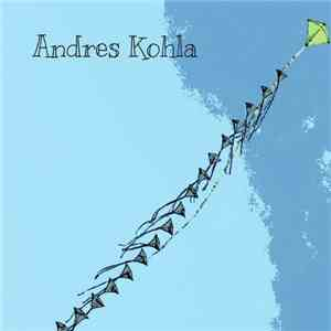 Andres Kohla - Andres Kohla download free
