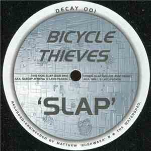 Bicycle Thieves - Slap