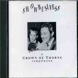 Crown Of Thorns  - Showbusiness (A Crown of Thorns Compilation) download free