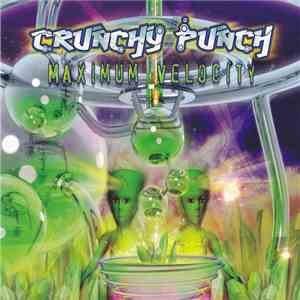 Crunchy Punch - Maximum Velocity download free