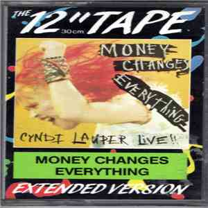 Cyndi Lauper - Money Changes Everything (Live) download free