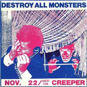 Destroy All Monsters - Nov. 22 / Meet The Creeper download free