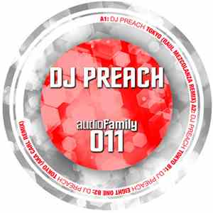 DJ Preach - Audio Family 011 download free