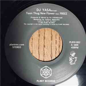 DJ Yasa Feat. Freez  - Teen Thug New Flower download free