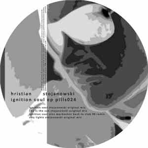 Hristian Stojanowski - Ignition Soul EP download free