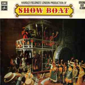 Jerome Kern , Lyrics By Oscar Hammerstein Presented By Harold Fielding - Harold Fielding's London Production Of Show Boat download free