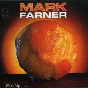 Mark Farner - Wake Up... download free