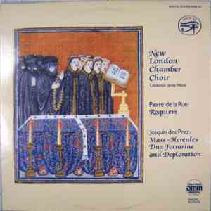 New London Chamber Choir, James Wood  - Pierre de la Rue / Josquin des Prez - Requiem / Mass ~ Hercules Dux Ferrariae And Deploration download free