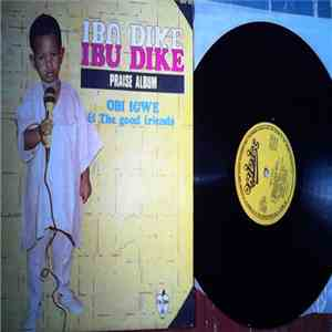 Obi Igwe And The Good Friends - Ibu Dike download free