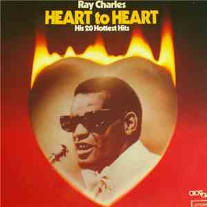 Ray Charles - Heart To Heart (His 20 Hottest Hits) download free