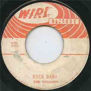The Wiggans - Rock Baby / Let's Sing The Blues download free