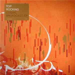 Top Rocking - Cosmic Broadcast_EP download free